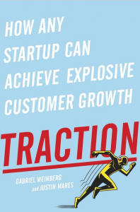 Book Review: Traction: How Any Startup Can Achieve Explosive Customer Growth